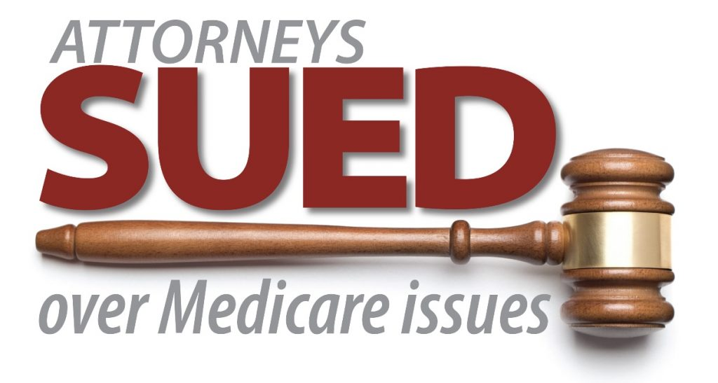 Attorneys Sued Over Medicare Issues - Plaintiffs MSA and Lien Solution