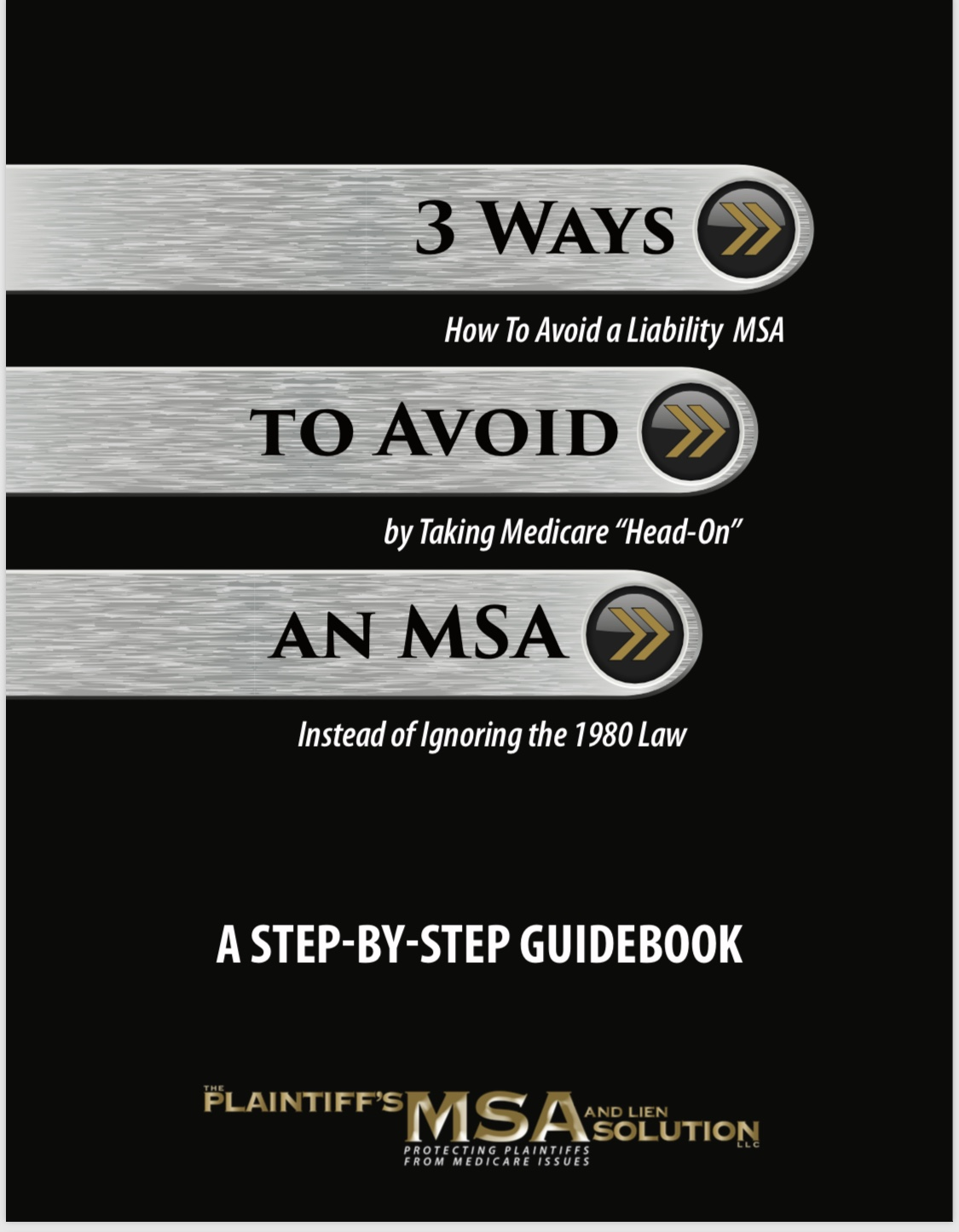 3 Ways to Avoid An MSA - The PLAINTIFF'S MSA AND LIEN SOLUTION